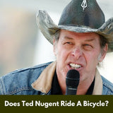 Does Ted Nugent Ever Ride A Bicycle?
