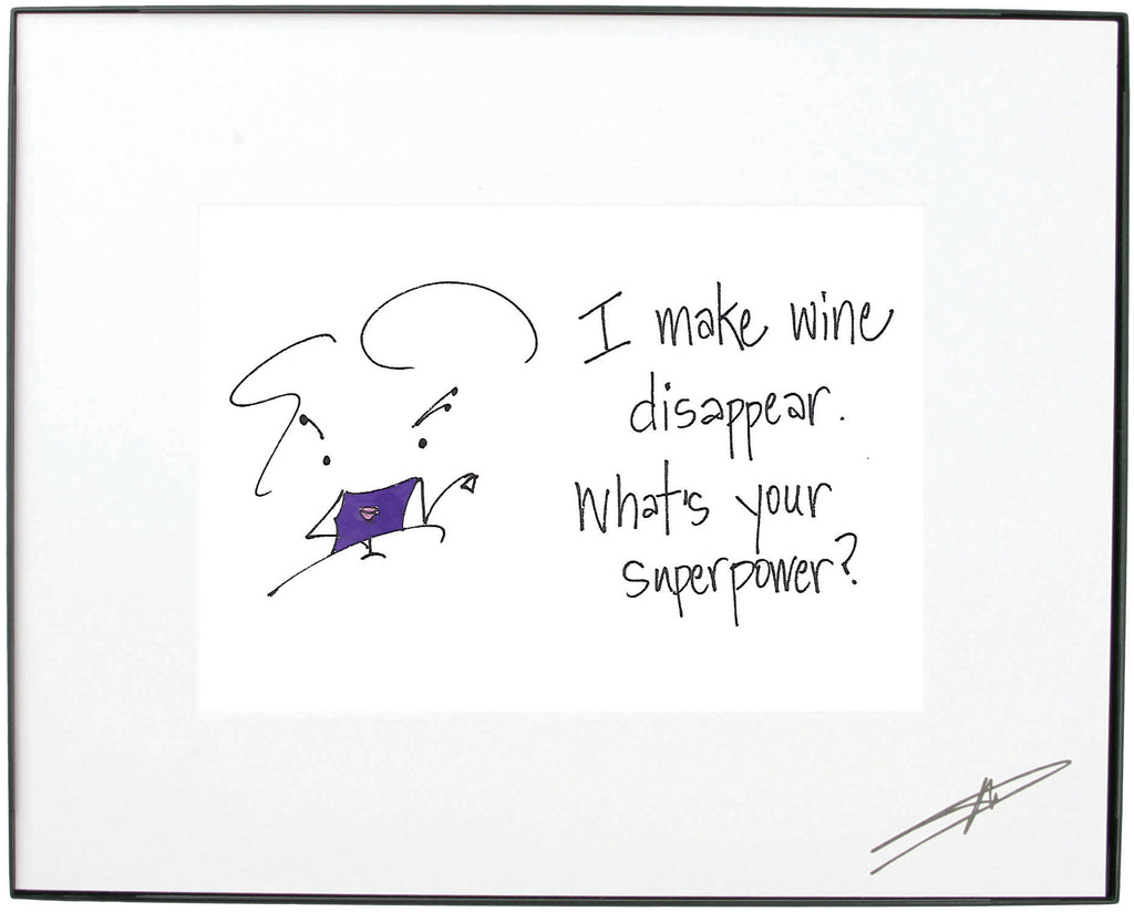 """ I Make Wine Disappear. What's Your Super Power?"" Framed Art (10199)"