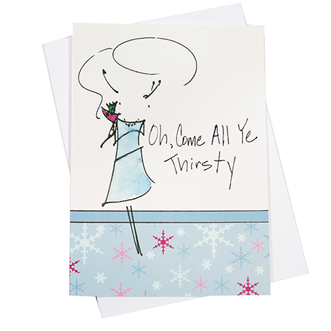 Come All Ye Thirsty Greeting Card (18048)