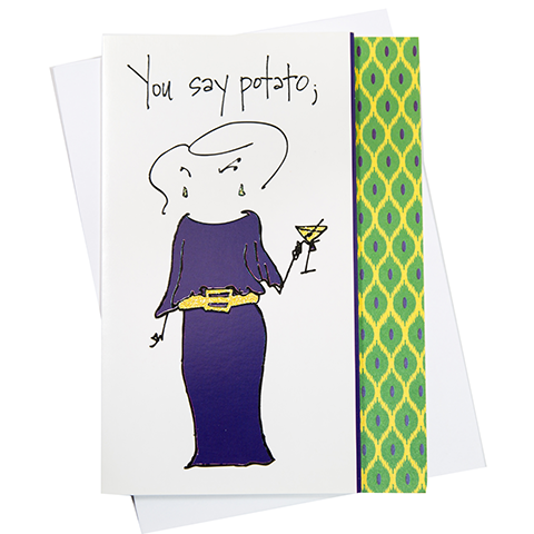 You Say Potato Greeting Card (18072)