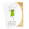 Meant To Behave Greeting Card (18082)