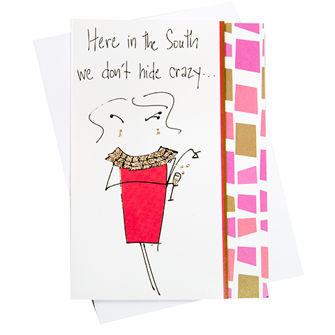 Don't Hide Crazy Greeting Card (18087)