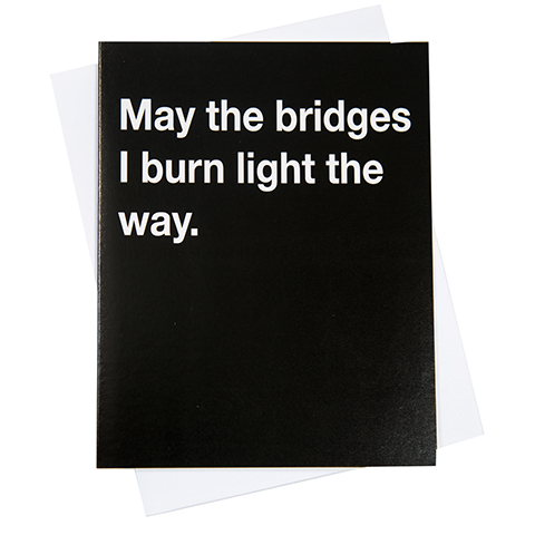 Burning Bridges Greeting Card (18097)