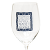 As Long As Everything Is Exactly The Way I Want It I Am Totally Flexible. 16 OZ Wine Glass (19012)