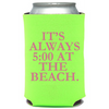 Always 5:00 Can Cooler (23002)