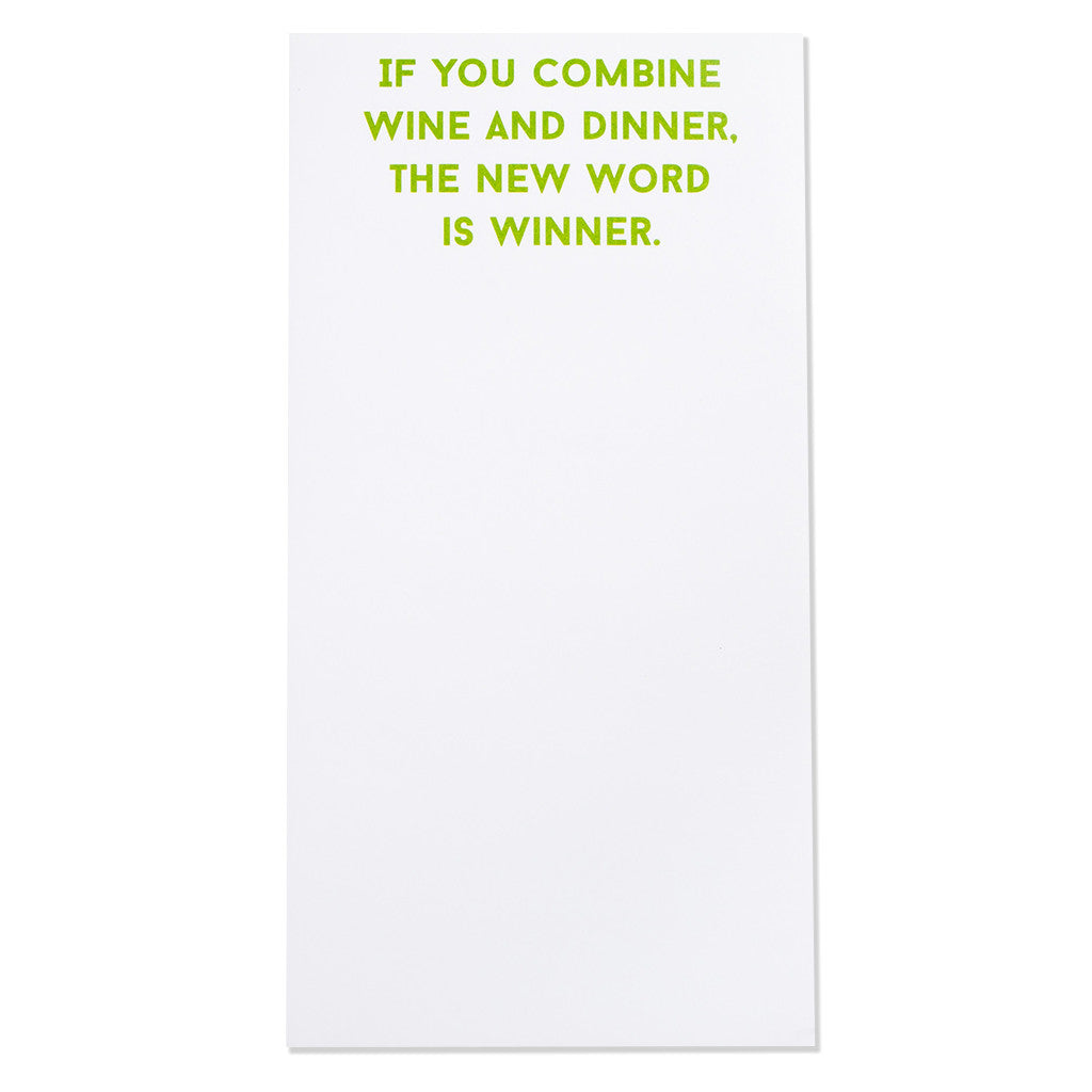 """If You Combine Wine and Dinner, The New Word is Winner"" Magnetic Notepad (30085)"
