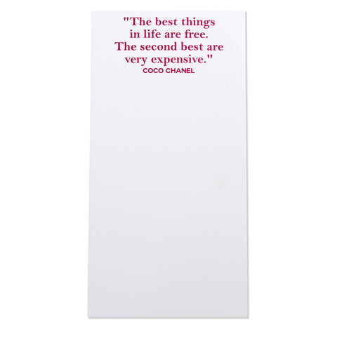 """The best things in life are free. The second best are very expensive"" Magnetic Notepad (30087)"