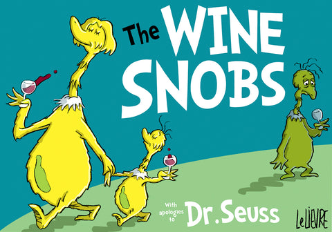 The wine snobs