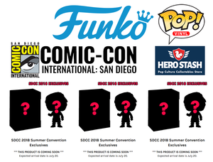 SDCC 2018 FUNKO SUMMER CONVENTION EXCLUSIVES ARRIVE THIS FRIDAY!