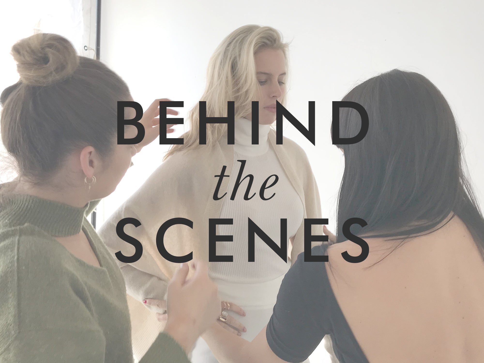 Behind the scenes with MIA FRATINO