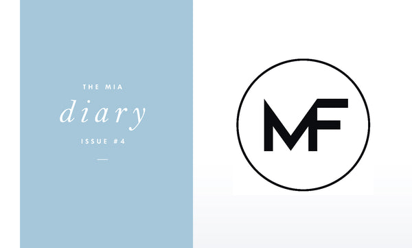 The Mia Diary ~ Mason + Francis