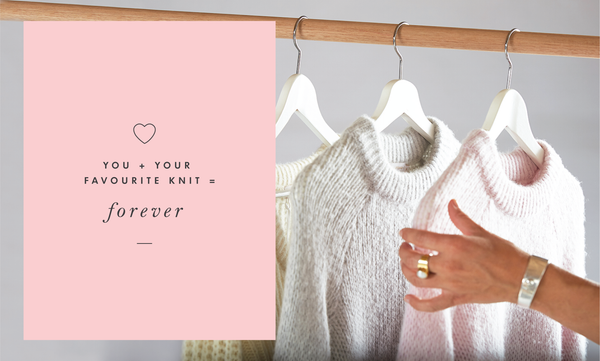 You + Your fave knit = Forever