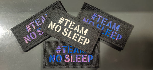 "#TeamNoSleep 4"" Laser Cut Patch"