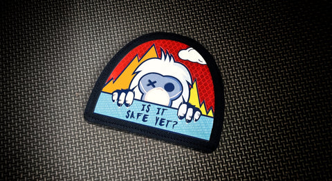 "Is It Safe Yet 4"" Velcro Patch"
