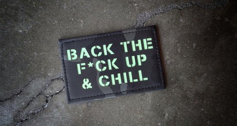 Back The F*ck Up & Chill