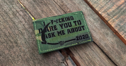 I F*ing Dare You Laser Cut Patch