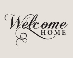Welcome Home Vinyl Indoor/Outdoor Wall Decal