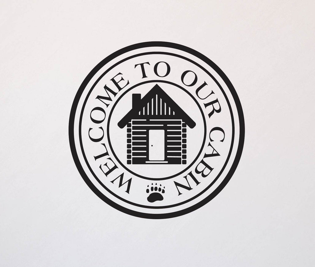 Welcome to our Cabin Wall Decal