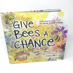 Give Bees A Chance Bethany Barton