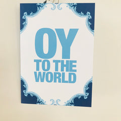 OY TO THE WORLD - Greeting Card