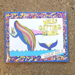 Whales Getting Drunk    Adult Coloring Book - OUT OF STOCK