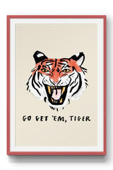 "OUT OF STOCK ""Go Get 'Em, Tiger"" Print"