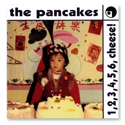 《1, 2, 3, 4, 5, 6, cheese!》The Pancakes