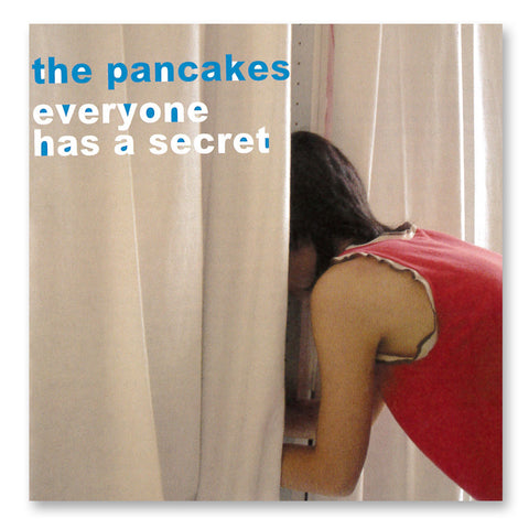 《Everyone Has A Secret》The Pancakes
