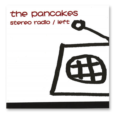 《Stereo Radio / Left》The Pancakes