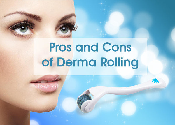 Pros And Cons Of Dermarolling