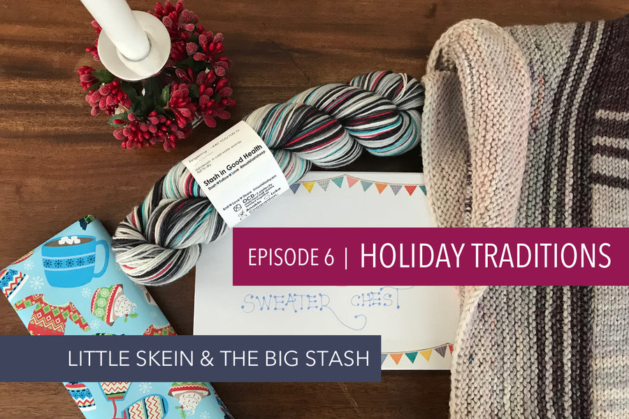 Episode 6: Holiday Traditions