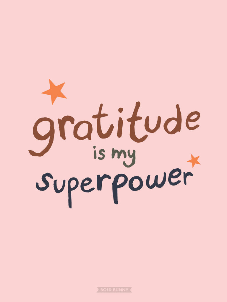 Gratitude is my superpower