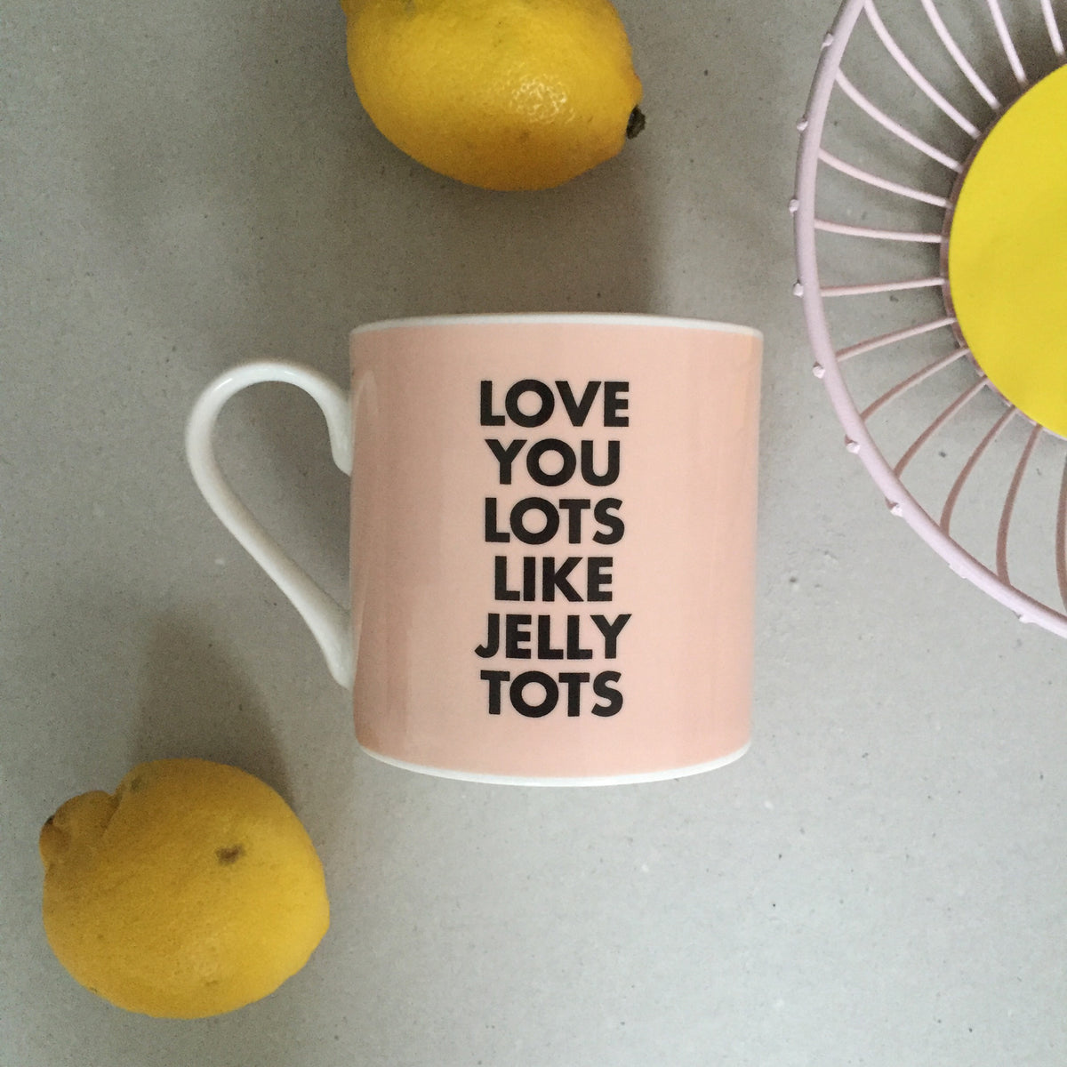 Love You Lots Like Jelly Tots Bone China Mug