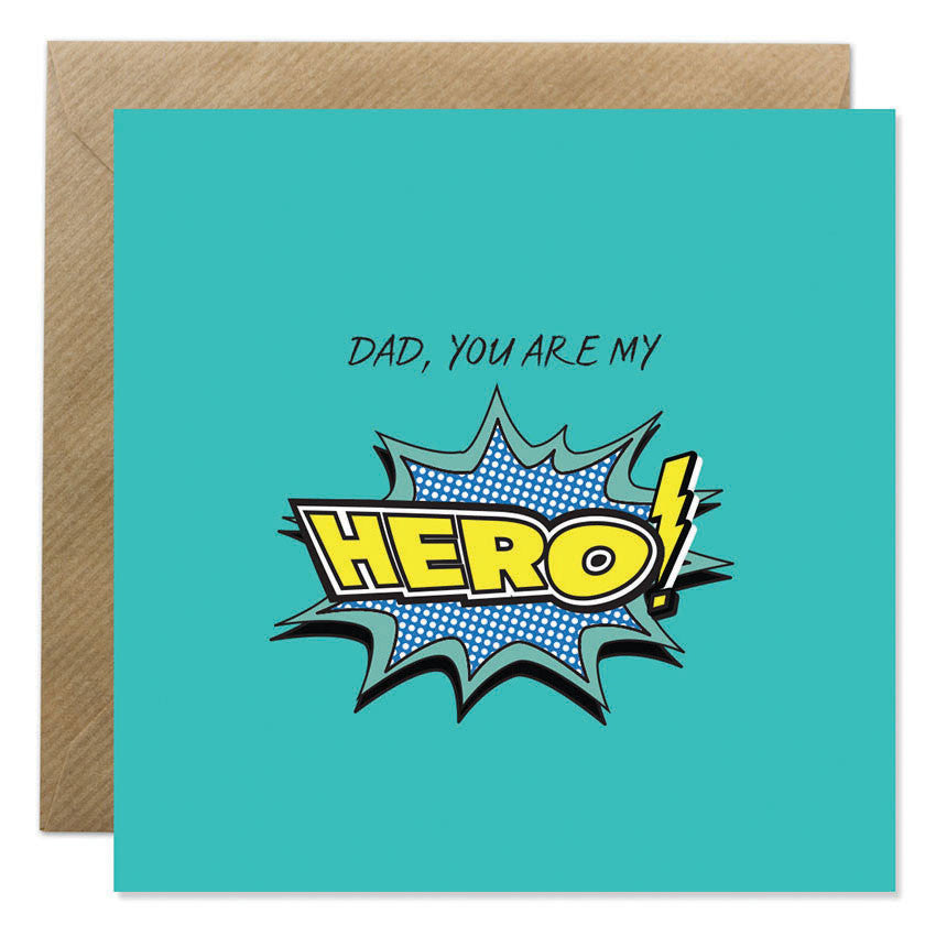 Bright & Bold - Dad You Are My Hero