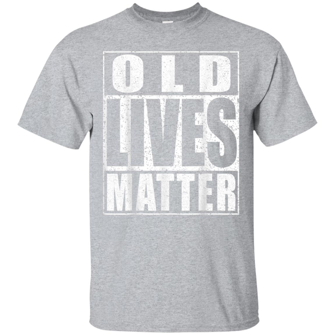 Old Lives Matter T-Shirt Elderly Senior Gift Shirt 99promocode