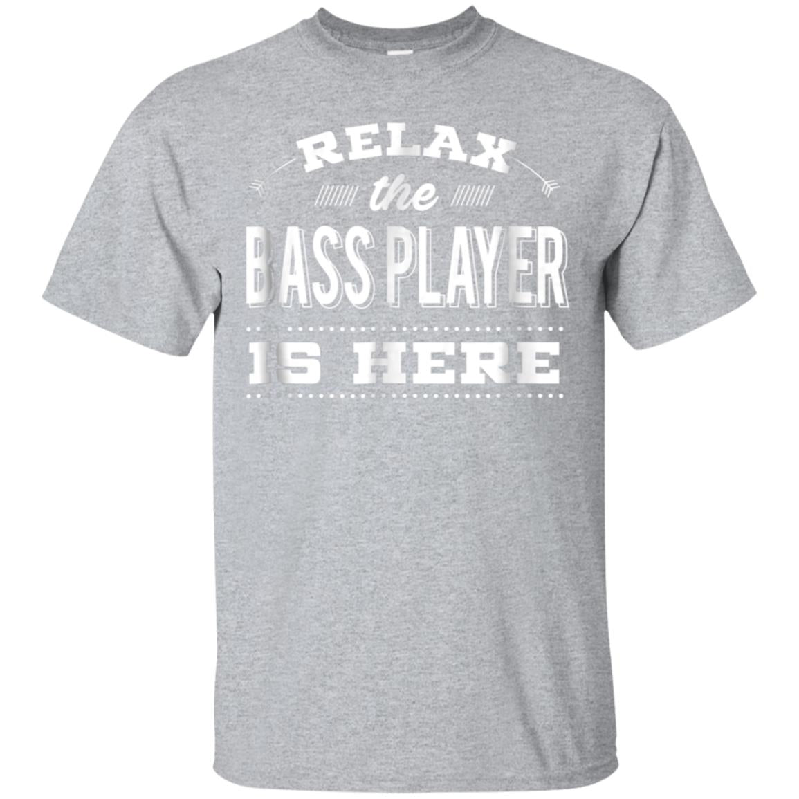 Funny Bass Guitar T-shirt - Relax The Player Is Here Tees 99promocode