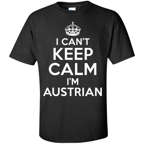 I CAN'T KEEP CALM, I'M AUSTRIAN