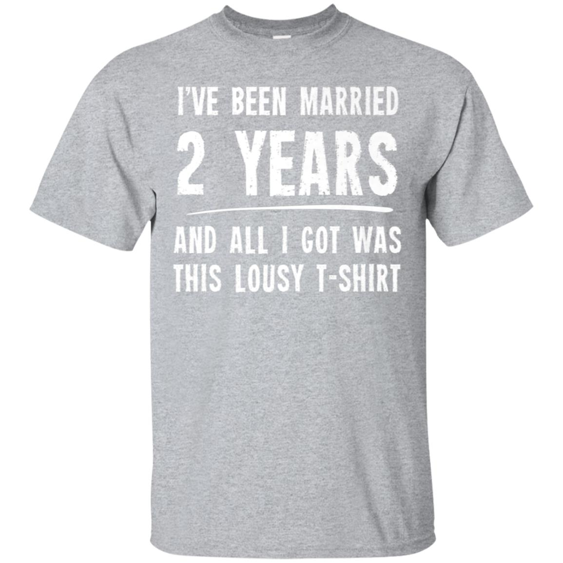 2 Year Anniversary Gift 2nd Wedding Married Funny T-Shirt 99promocode