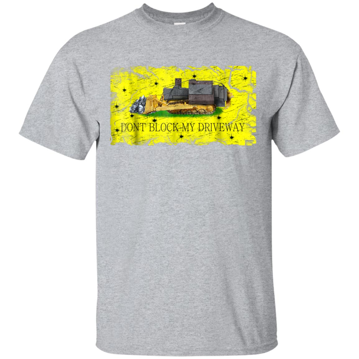 Dont Block My Driveway Gadsden Killdozer Shirt 99promocode