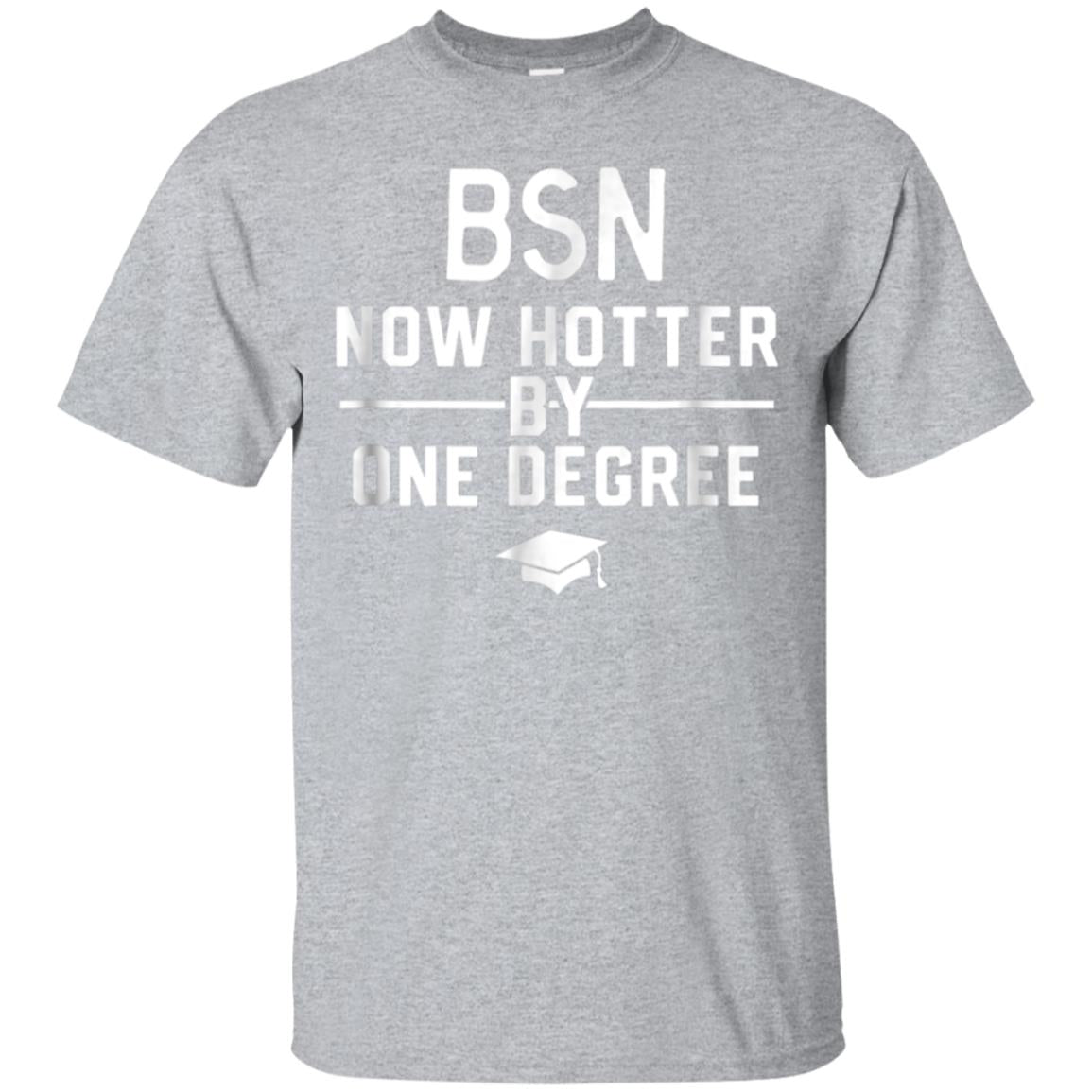 Funny BSN Nurse Graduation Shirt Gift BSN Degree 99promocode