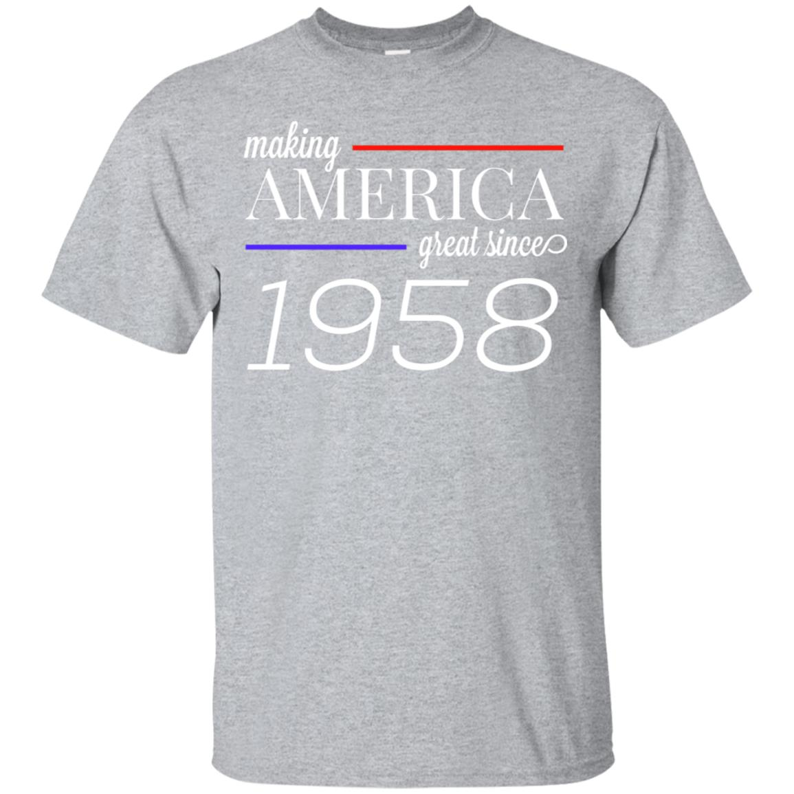 60th Birthday T-Shirt MAKING AMERICA GREAT SINCE 1958 gift 99promocode
