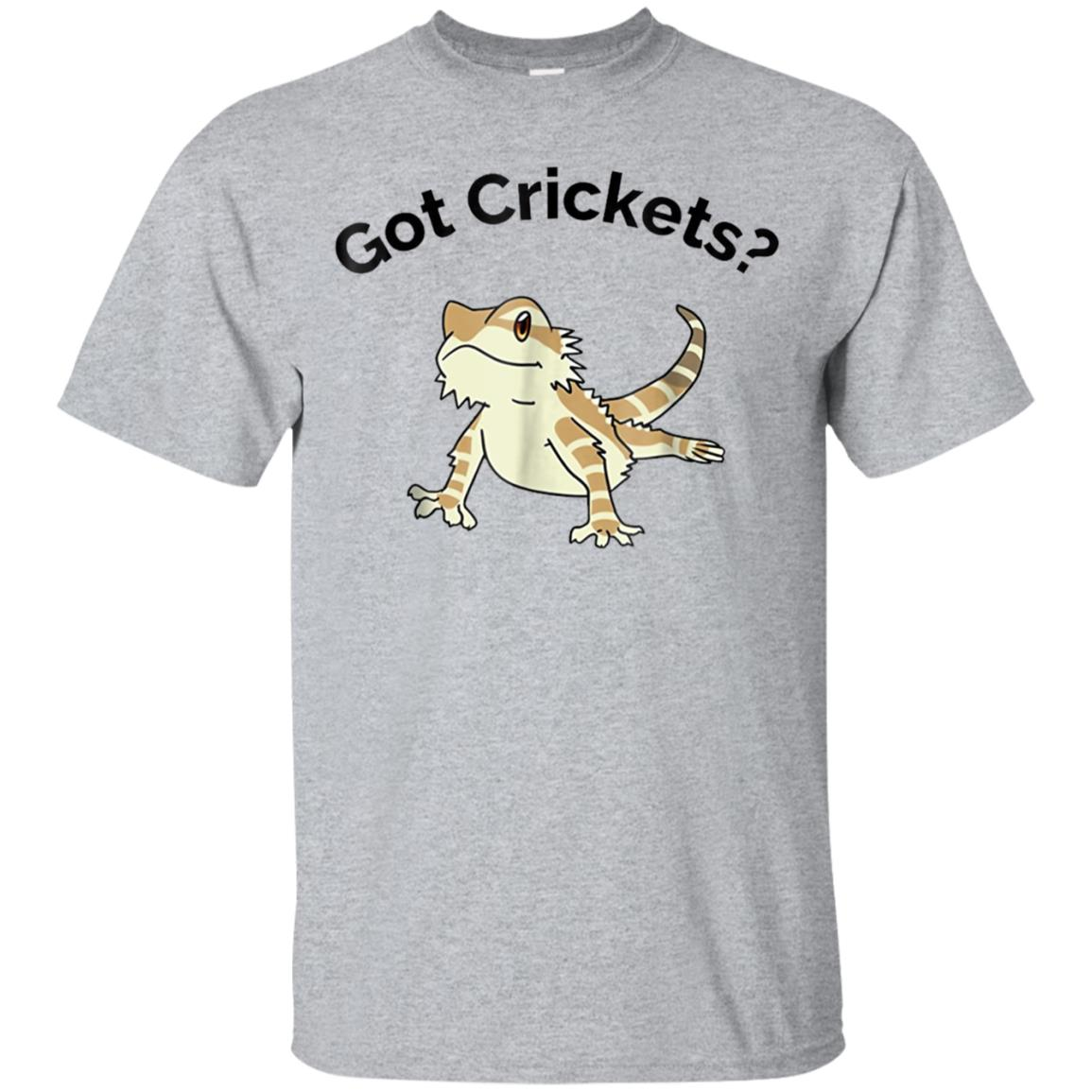 Bearded Dragon Got Crickets Bearded Dragon Accessory T Shirt 99promocode