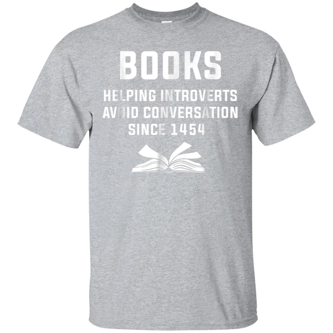 Book Helping Introverts Avoid Conversation Since 1454 Shirt 99promocode