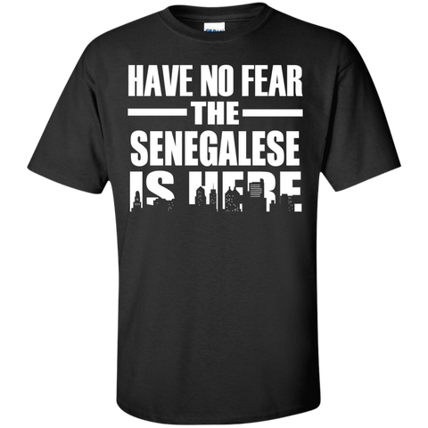 HAVE NO FEAR THE SENEGALESE IS HERE