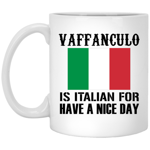 is Italian for Have a nice day - Mug