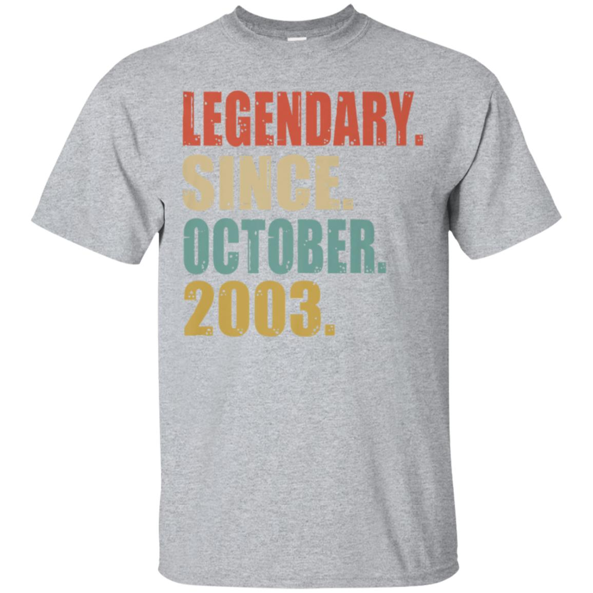 15th Birthday Gifts Retro Legendary Since October 2003 Shirt 99promocode