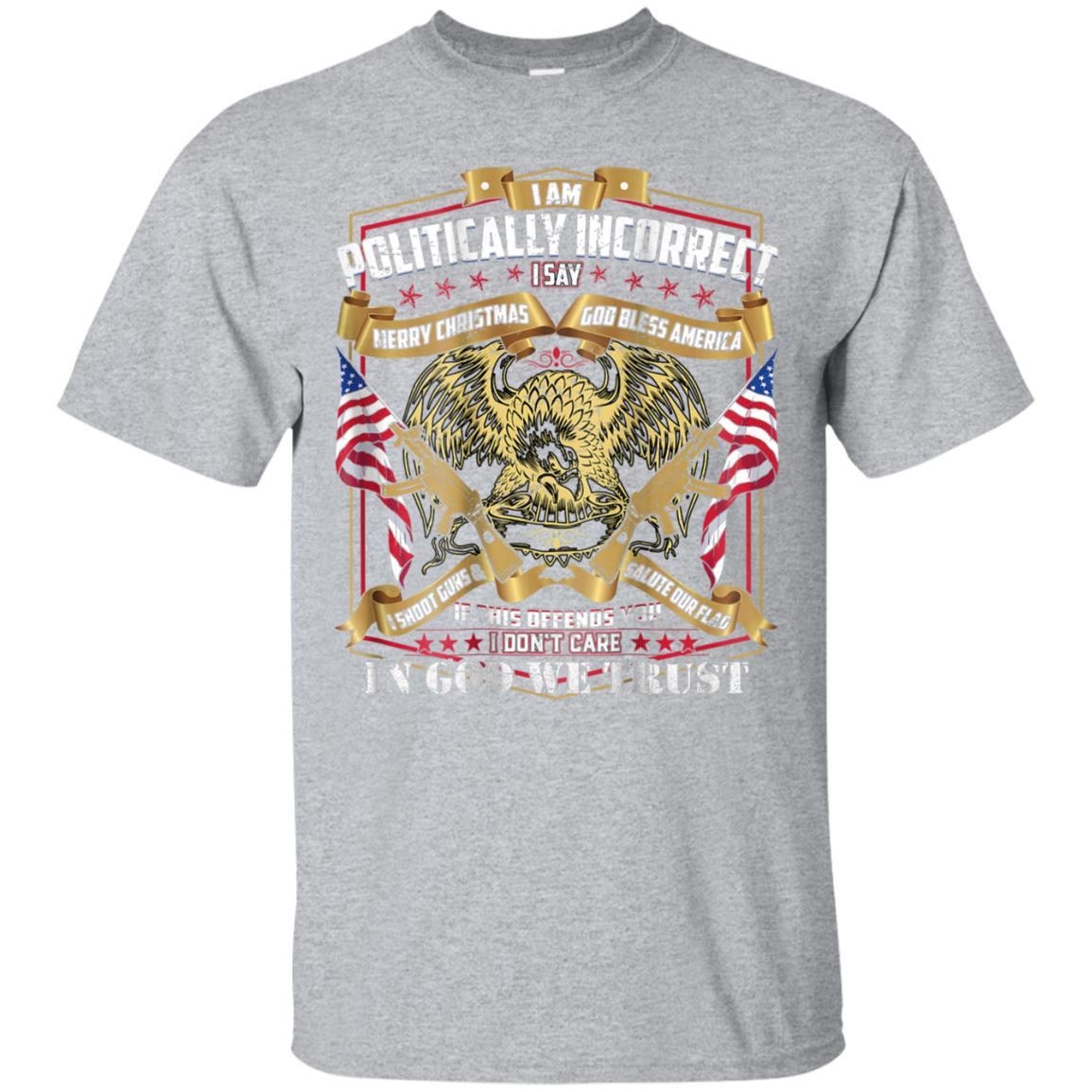 (Print On Back) Politically Incorrect Conservative Tee shirt 99promocode
