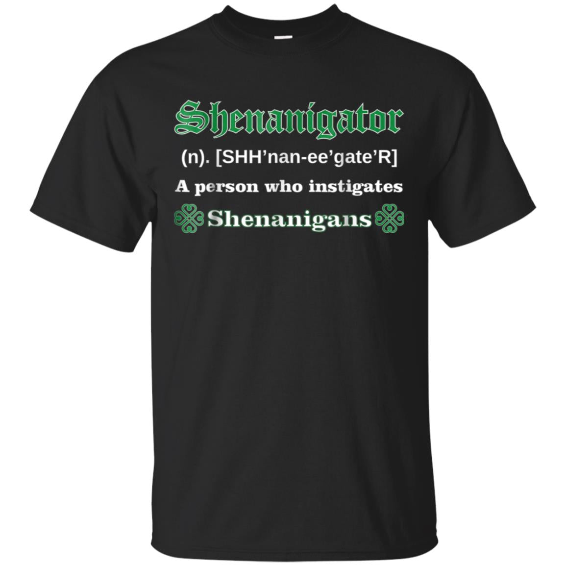 Shenanigator St Patricks Day Shenanigans Fun Party T Shirt 99promocode