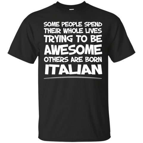 Awesome others are born Italian