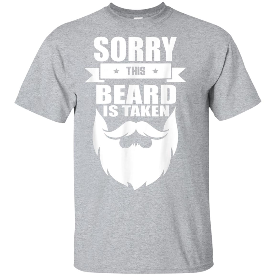 Mens Sorry this beard is taken funny distressed gift T-shirt 99promocode